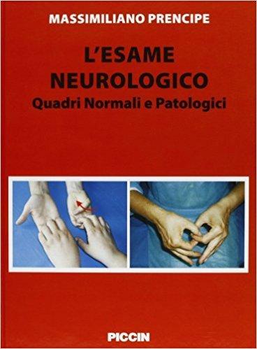 L'esame neurologico Quadri normali e patologici