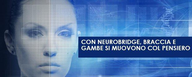 Con neurobridge, braccia e gambe si muovono col pensiero