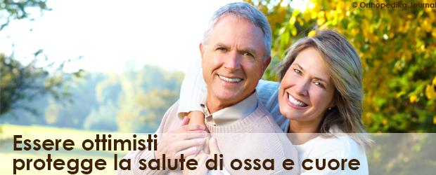 Essere ottimisti protegge la salute di ossa e cuore